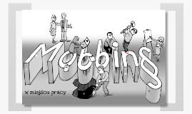 Copy of Mobbing w miejscu pracy