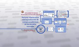 Factores relacionados con la producciónde cuerpos académicos