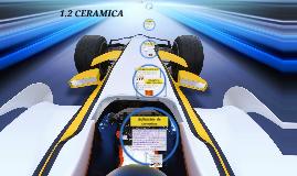 1.2 CERAMICA