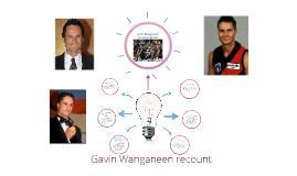 Gavin Wanganeen recoount