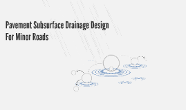 Pavement Subsurface Drainage Design
