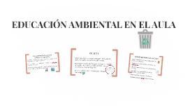 EDUCACIÓN AMBIENTAL EN EL AULA