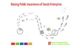 Raising Awareness of Social Enterprise