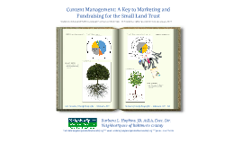 Copy of Content Management: A Key to Marketing and Fundraising for the Small Land Trust