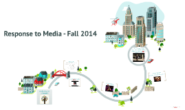 Response to Media - Idea #5 (COMMUNITY) Fall 2014