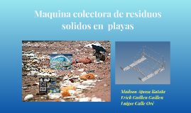 Maquina colectora de residuos solidos en la playa