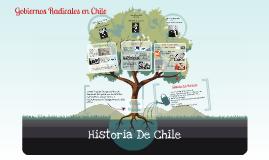 Copy of Gobiernos Radicales en Chile