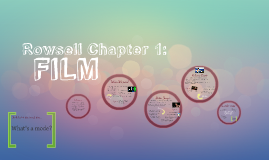 Rowsell Chapter 1: FILM