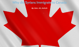 Copy of why did syrians immigrate to canada