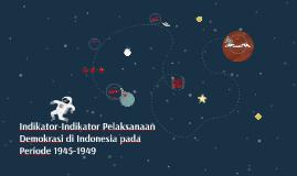 Indikator-Indikator Pelaksanaan Demokrasi di Indonesia pada