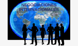 Copy of NEGOCIACIONES INTERNACIONALES