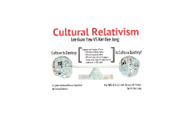 culture reltivism Cultural relativism is the idea that all peoples' views and beliefs are biased by  their cultural background, and should be understood based on.