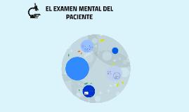 EL EXAMEN MENTAL DEL PACIENTE