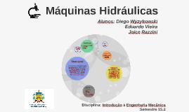 Copy of Copy of Máquinas Hidráulicas