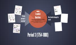 Period 3 (1754-1800)