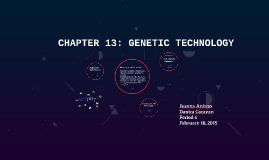 CHAPTER 13: GENETIC TECHNOLOGY