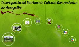 Investigación del Patrimonio Cultural Gastronómico de Nanega