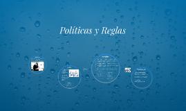 Políticas y Reglas