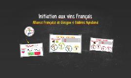 Initiation aux vins Français