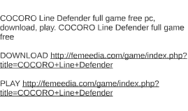 COCORO Line Defender full game free pc, download, play. COCO