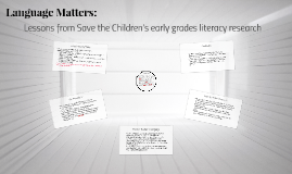Language Matters: Lessons from Save the Children's early gra