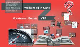 Voor Traject Entree VTE