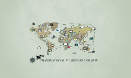 TRANSNATIONAL MIGRATION AND OFW