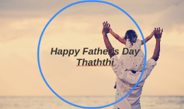 Happy Father's Day Thathi