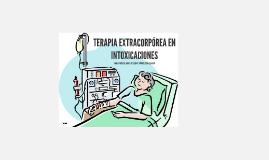 TERAPIA EXTRACORPOREA EN INTOXICACIONES