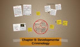 Chapter 9: Developmental Criminology