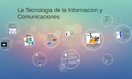 5.1 La Tecnología de la Información y Comunicaciones