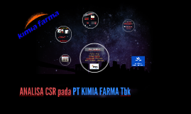 Copy of Analisa CSR pada PT. Kimia Farma Tbk