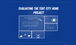 Evaluating the Tent city home project