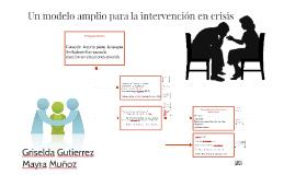 Un modelo amplio para la intervención en crisis