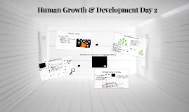 Human Growth & Development Day 2