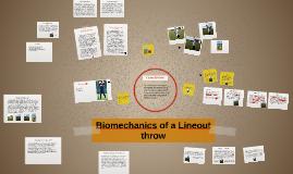 Copy of Biomechanics of a Lineout throw