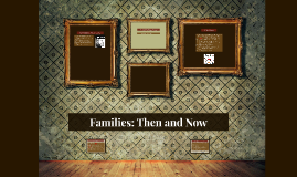 Families: Then and Now