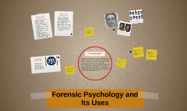 Forensic Psychology and Its Uses