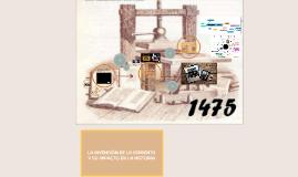 LA INVENCIÓN DE LA IMPRENTA Y SU IMPACTO EN LA HISTORIA