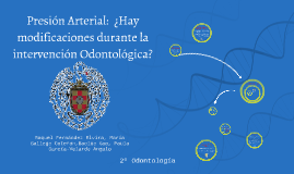 Presión Arterial:  ¿Hay modificaciones durante la intervenci