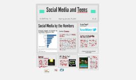 Copy of Social Media and Teens