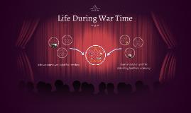 Life During War Time
