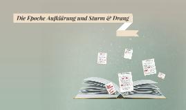 Die Epochen Aufklärung und Sturm & Drang