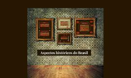 Aspectos históricos do Brasil