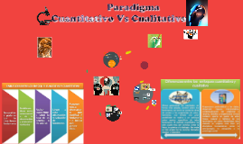Copy of Paradigma Cuantitativo Vs Cualitativo