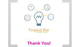 Copy of Tropical Hut Presentation