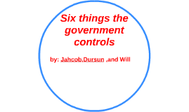6 things the government controls