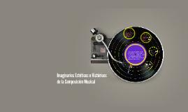 Imaginario Estético e Histórico de la Composición Musical