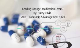 Leading Change: Medication Errors