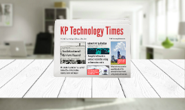 Copy of Copy of KP Tech Times: 2016 Accomplishments